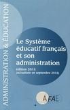 AFAE - Le système éducatif français et son administration.