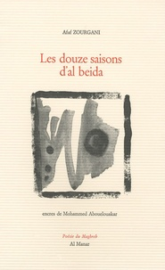 Afaf Zourgani - Les douze saisons d'al beida.