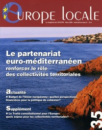 Jean-Claude Gaudin et Louis Le Pensec - Europe locale N° 35, Mars 2005 : Le partenariat euro-méditerranéen - Renforcer le rôle des collectivités territoriales.