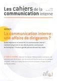 Afci - Les cahiers de la communication interne N° 32, Juin 2013 : La communication interne : une affaire de dirigeants ?.