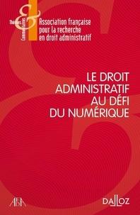 AFDA - Le droit administratif au défi du numérique.