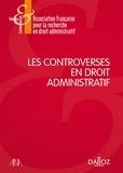 AFDA - Les controverses en droit administratif.