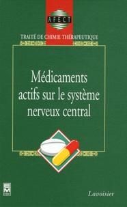 AFECT - Traité de chimie thérapeutique Volume 7 - Médicaments actifs sur le système nerveux central.
