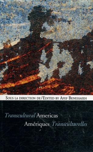 Afef Benessaieh - Amériques transculturelles.