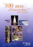 AFF - 100 ans d'innovation dans le froid - 2008 Année du froid.