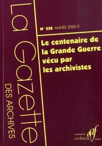 Céline Guyon - La Gazette des archives N° 258/2020-2 : Le centenaire de la Grande Guerre vécu par les archivistes.