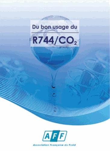 AFF - Du bon usage du R744/CO2.