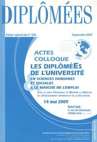Evelyne d' Auzac - Diplômées  : Cahier spécial du n°230 : Acte du colloque Les diplômées de l'université en sciences humaines et sociales & le marché de l'emploi - Septembre 2009.