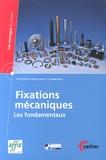 AFFIX - Fixations mécaniques - Les fondamentaux.