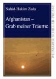 Afghanistan - Grab meiner Träume.