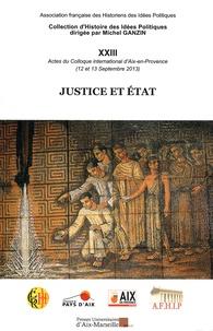 AFHIP - Justice et Etat - Actes du colloque international d'Aix-en-Provence (12-13 septembre 2013).