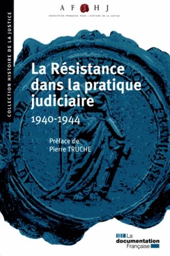 AFHJ - La Résistance dans la pratique judiciaire (1940-1944).