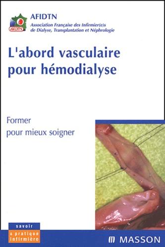 AFIDTN - L'abord vasculaire pour hémodialyse.