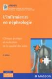 AFIDTN - L'infirmier(e) en néphrologie - Clinique pratique et évaluation de la qualité des soins.