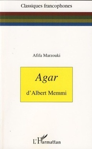 Afifa Marzouki - Agar d'Albert Memmi.