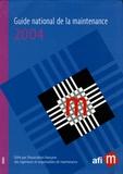AFIM - Guide national de la maintenance 2004.