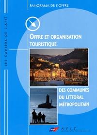 AFIT - Ofrre et organisation touristique des communes du littoral méditerranéen.