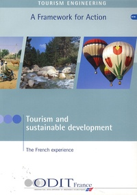 AFIT - Tourism and sustainable development - The french experience.