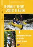 AFIT - Tourisme et loisirs sportifs de nature - Développement touristique des territoires et sports de nature.