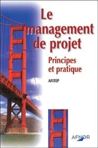 LE MANAGEMENT DE PROJET. Principe et pratique, 2ème édition.pdf