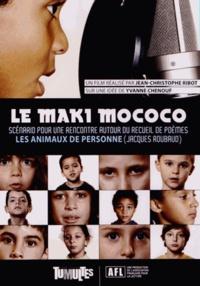 """Jean-Christophe Ribot et Yvanne Chenouf - Le Maki Mococo - Scénario pour une rencontre autour du recueil de poèmes """"Les animaux de personne"""" (Jacques Roubaud). 1 DVD"""