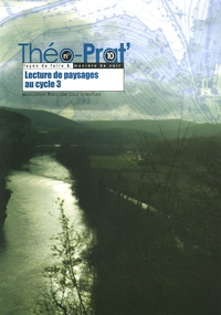 AFL - Théo-Prat' N° 10 : Lecture de paysages au cycle 3.