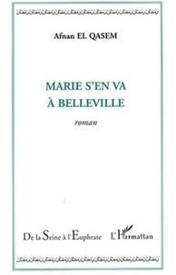 Afnan El Qasem - Marie s'en va à Belleville.