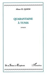 Deedr.fr Quarantaine à Tunis Image