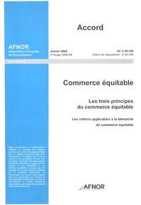 Accord AC X 50-340 Commerce équitable - Les trois principes du commerce équitable, Les critères applicables à la démarche du commerce équitable.pdf