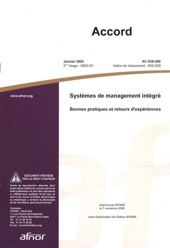 AFNOR - Accord AC X50-200 Systèmes de management intégré - Bonnes pratiques et retours d'expériences.