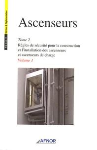Openwetlab.it Ascenseurs 2 volumes - Tome 2, Règles de sécurité pour la construction et l'installation des ascenseurs et ascenseurs de charge Image