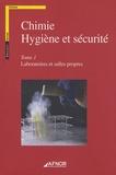 AFNOR - Chimie - Hygiène et sécurité - Tome 1, Laboratoires et salles propres.
