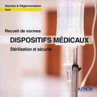 AFNOR - Dispositifs médicaux - Stérilisation et sécurité CD-ROM.