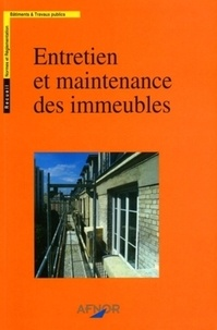 AFNOR - Entretien et maintenance des immeubles.