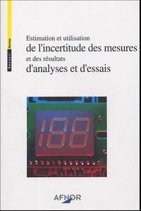 Estimation et utilisation de lincertitude des mesures et des résultats danalyses et dessais.pdf