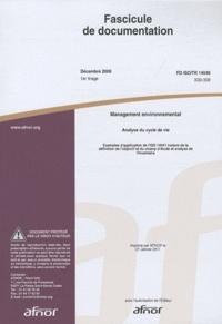 AFNOR - Fascicule de documentation FD ISO/TR 14049 Management environnemental - Analyse du cycle de vie, exemples d'application de l'ISO 14041 traitant de la définition de l'objectif d'étude et analyse de l'inventaire.