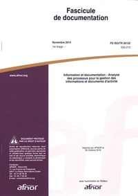Histoiresdenlire.be Fascicule de documentation FD ISO/TR 26122 Information et documentation - Analyse des processus pour la gestion des informations et documents d'activité Image