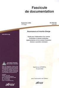 Deedr.fr Fascicule de documentation FD P82-022 Ascenseurs et monte-charge - Guide pour l'élaboration d'un contrat d'entretien à clauses minimales réglementaires et d'un contrat d'entretien étendu à caractère volontaire Image