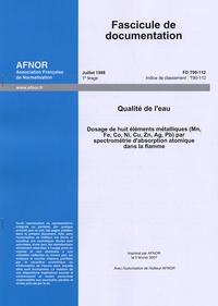 Accentsonline.fr Fascicule de documentation FD T90-112 Qualité de l'eau - Dosage de huit éléments métalliques (Mn, Fe, Co, Ni, Cu, Zn, Ag, Pb,) par spectrométrie d'absorption atomique dans la flamme Image