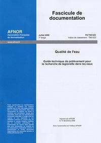 Fascicule de documentation FD T90-522 Qualité de leau - Guide technique de prélèvement pour la recherche de legionella dans les eaux.pdf