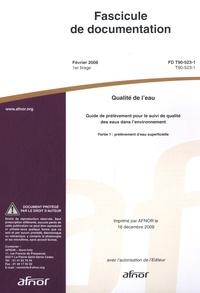 Histoiresdenlire.be Fascicule de documentation FD T90-523-1 - Qualité de l'eau, guide de prélèvement pour le suivi de qualité des eaux dans l'environnement Image
