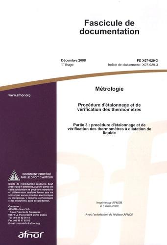 AFNOR - Fascicule de documentation FD X07-029-3 Métrologie - Procédure d'étalonnage et de vérification des thermomètres.