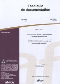 Fascicule de documentation FD X30-021 - Développement durable, responsabilité sociétale des entreprises, guide pour la prise en compte des enjeux du développement durable dans la stratégie et le management de lentreprise.pdf