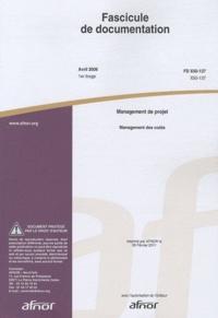 Alixetmika.fr Fascicule de documentation FD X50-137 Management de projet - Management des coûts Image