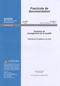 Fascicule de documentation FD X50-171 Système de management de la qualité - Indicateurs et tableaux de bord.pdf