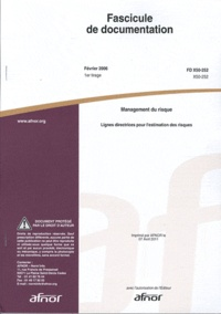 Fascicule de documentation FD X50-252 Management du risque - Lignes directrices pour lestimation des risques.pdf