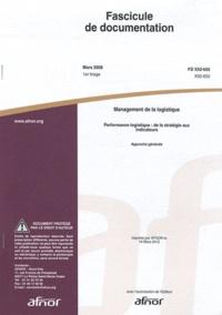 Fascicule de documentation FD X50-605 Management de la logistique - Performance logistique : de la stratégie aux indicateurs - approche générale.pdf