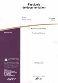 Deedr.fr Fascicule de documentation FD X60-000 Maintenance industrielle - Fonction maintenance Image