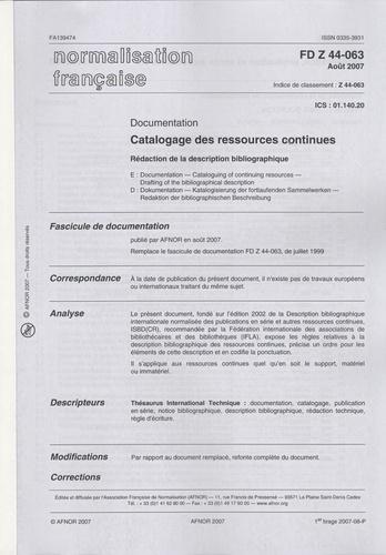 AFNOR - FD Z44-063 Documentation - Catalogage des ressources continues.