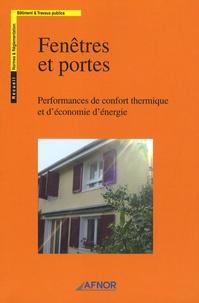 AFNOR - Fenêtres et portes - Performances de confort thermique et d'économie d'énergie.